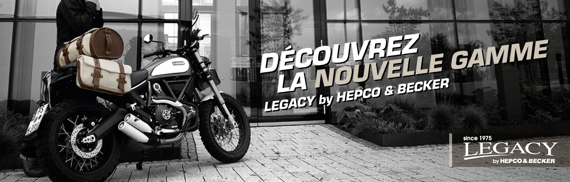Gamme Legacy by Hepco & Becker